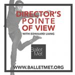 Balletmet Director's Pointe Of View