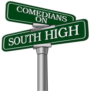 Comedians On South High