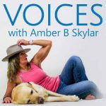 Voices with Amber B. Skylar